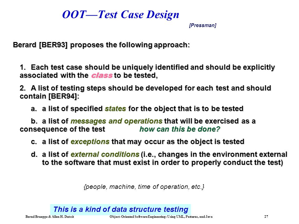 OOT—Test Case Design Berard [BER93] proposes the following approach: